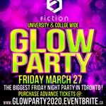 GLOW+PARTY+%40+FICTION+NIGHTCLUB+%E2%8E%AE+FRIDAY+MARCH+27TH